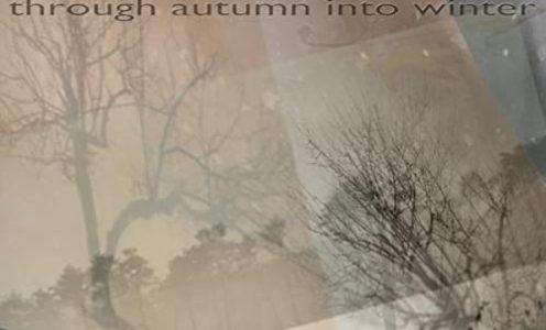 """""""…through autumn into winter"""" Album"""